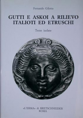 Gutti E Askoi a Rilievo Italioti Ed Etruschi: Teste Isolate