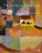 The Journey to Tunisia, 1914