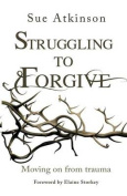 Struggling to Forgive