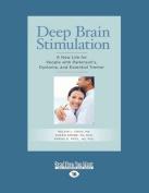 Deep Brain Stimulation [Large Print]