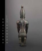 Egyptian Bronzes in the Fondation Gandur Pour L'art