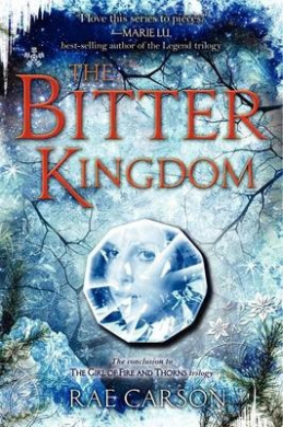 The Bitter Kingdom (Girl of Fire and Thorns (Paperback))