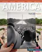 America Past and Present, Volume 2, Black & White Plus New Mylab History with Pearson Etext -- Access Card Package
