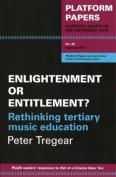 Platform Papers 38, Enlightenment or Entitlement?