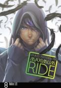 Maximum Ride, Volume 8 (Maximum Ride