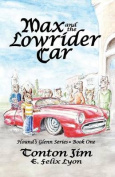 Max and the Lowrider Car