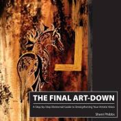 The Final Art-Down
