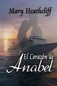 El Corazon de Anabel [Spanish]