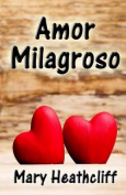 Amor Milagroso [Spanish]