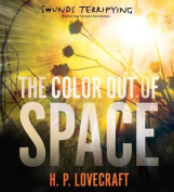The Color Out of Space [Audio]