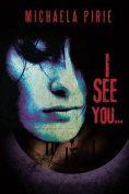 I See You...