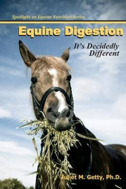 Equine Digestion: It's Decidedly Different