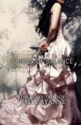 Echoes of Balance