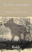The Meter Is Irregular - Parenting Teenage Werewolves