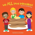 We All Love Pancakes!