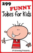 299 Funny Jokes for Kids
