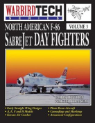 North American F-86 Sabrejet Day Fighters - Wbt Vol.3