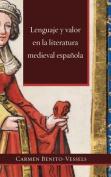 Lenguaje y Valor En La Literatura Medieval Espanola  [Spanish]