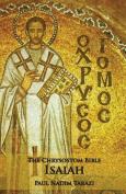 The Chrysostom Bible - Isaiah