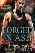 Forged in Ash