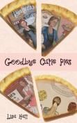 Goodbye Cutie Pies