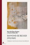 Raymond de Becker (1912-1969) [FRE]