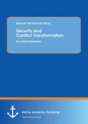 Security and Conflict Transformation