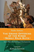 The Grand Offering of the Kings