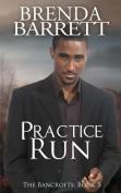 Practice Run