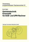 Getriebetechnik Kinematik Fur Aos- Und UPN-Rechner  [GER]