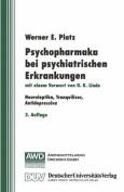 Psychopharmaka Bei Psychiatrischen Erkrankungen [GER]