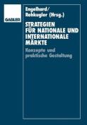 Strategien Fur Nationale Und Internationale Markte