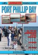 Landbased Fishing Guide to Port Phillip Bay