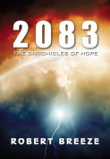 2083: The Chronicles of Hope