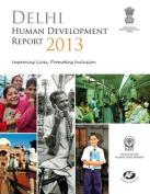 Delhi Human Development Report 2013