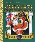 The Night Before Christmas (Little Golden Books) [Board book]
