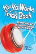 Yo-Yo World Trick Book