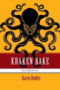 Kraken Bake (Epikurean Epic)
