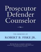 Prosecutor Defender Counselor