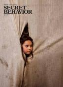 Secret Behavior