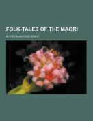 Folk-Tales of the Maori