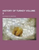 History of Turkey Volume 2