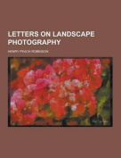 Letters on Landscape Photography