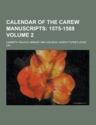 Calendar of the Carew Manuscripts Volume 2
