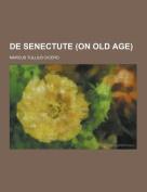 de Senectute (on Old Age)