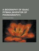 A Biography of Isaac Pitman
