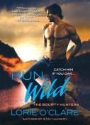 Run Wild (Bounty Hunters)