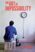 The Art of Impossibility