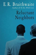 Reluctant Neighbors