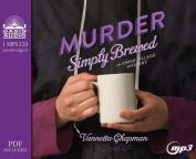 Murder Simply Brewed  [Audio]
